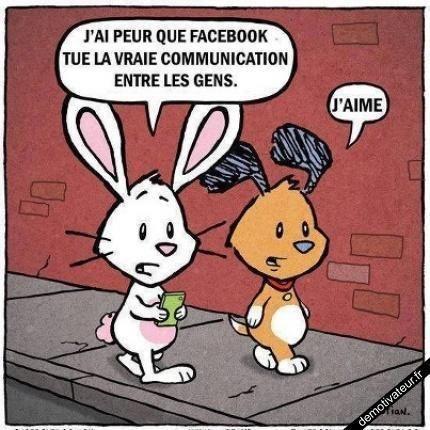 """I am afraid that Facebook has killed true communication among people.""   ""Like"""