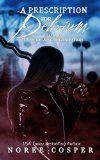 Free Kindle Book -  [Horror][Free] A Prescription for Delirium (Van Helsing Organization Book 1)