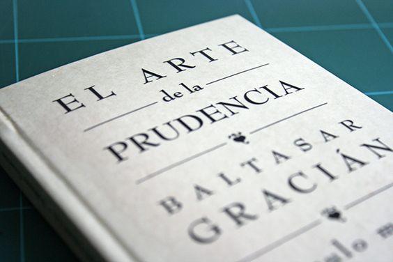 El arte de la prudencia | Baltasar Gracián, 1647