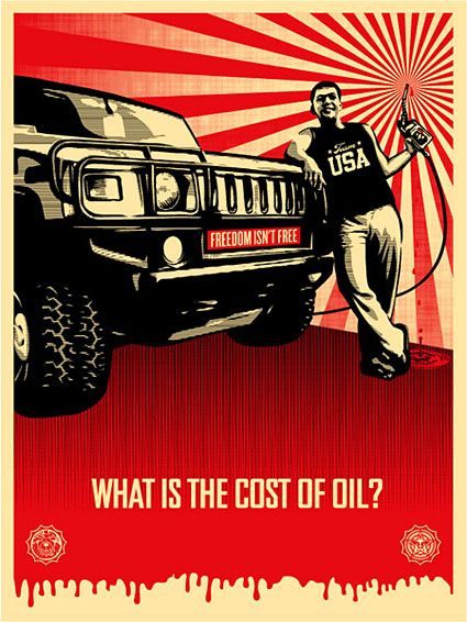 Shepard Fairey, cost of oil