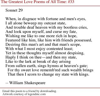 sonnet 29 essay Shakespeare's sonnets is the title of a collection of 154 sonnets by william  shakespeare  structure, found for example in sonnet 29, the rhyme scheme is  changed by repeating  berryman's shakespeare: essays, letters and other  writings.