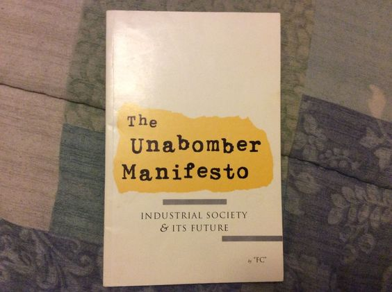 UNABOMBER MANIFESTO Industrial Society & It's Future by ...