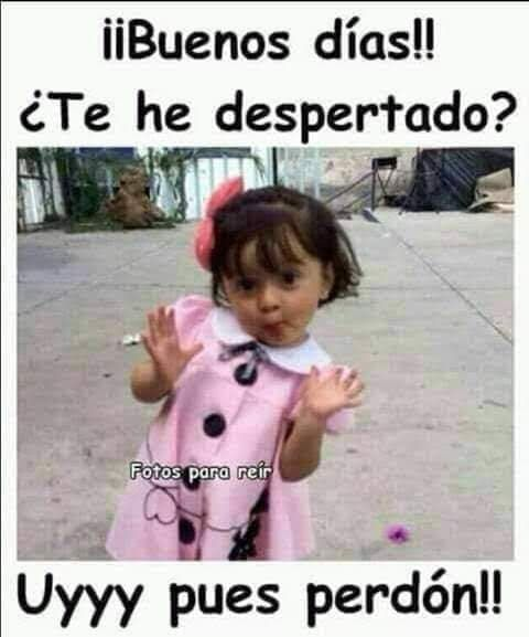 Buenos Dias New Memes Mexican Funny Memes Best Memes