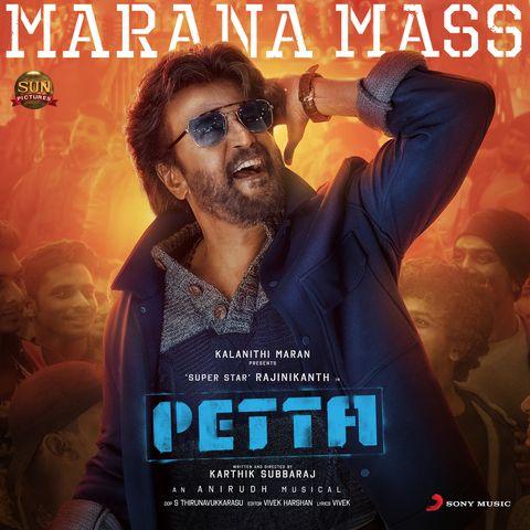 Marana Mass Mp3 Song Download Petta Marana Mass Tamil Song By Anirudh Ravichander On Gaana Com Songs Mp3 Song Download Mp3 Song