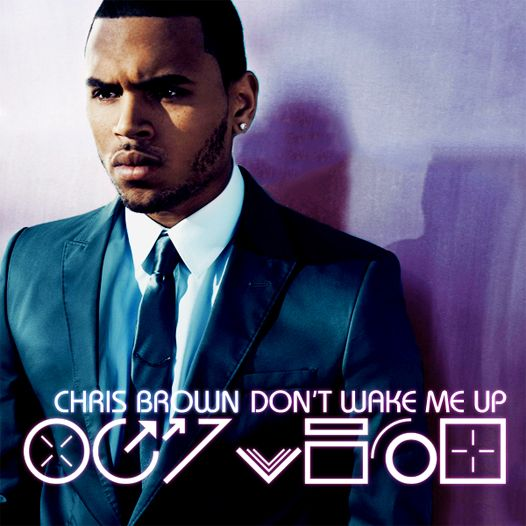 Chris Brown – Don't Wake Me Up (single cover art)