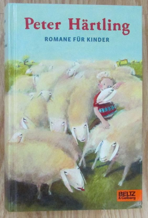 ROMANE FÜR KINDER Peter Härtling Beltz Verlag 2009