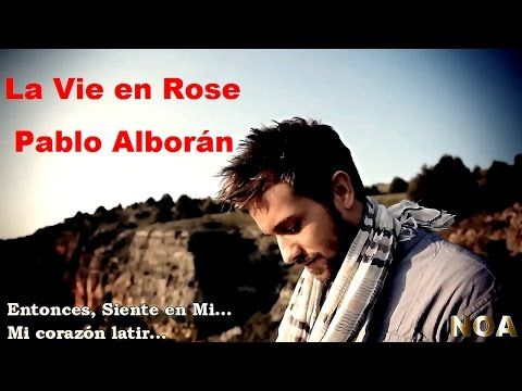 Pablo Alborán - La Vie en Rose - Español. - YouTube