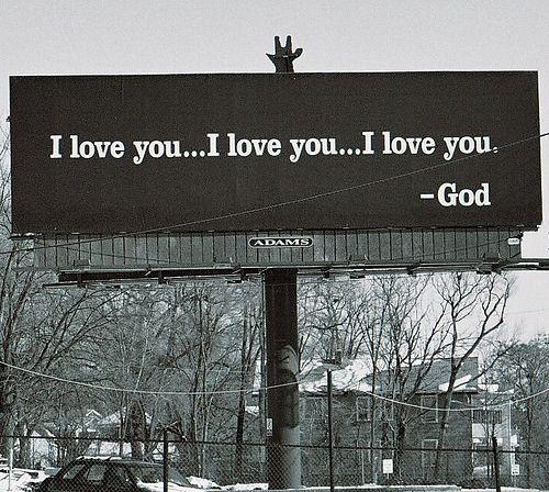 I love you -God