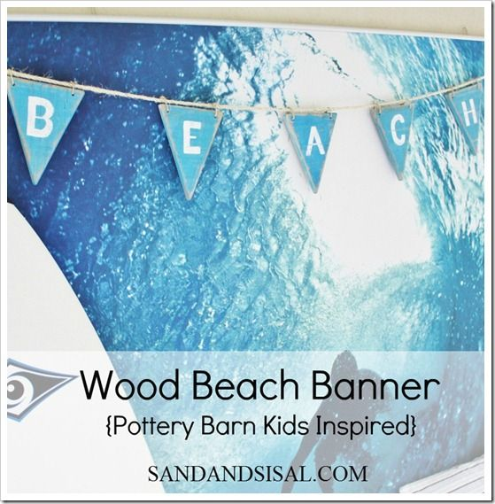 might be cute hanging from a shelve in the bathroom. Pottery Barn Kids (inspired) Wood Beach Banner
