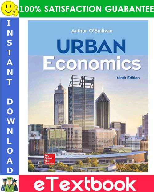 Urban Economics 9th Edition Etextbook By Arthur O Sullivan Economics Urban Textbook