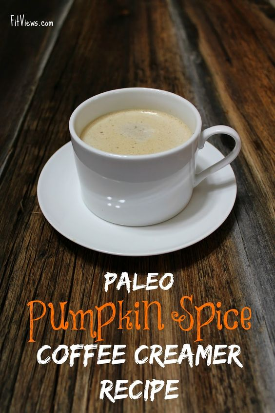 Paleo Pumpkin Spiced Coffee Creamer Recipe | FitViews