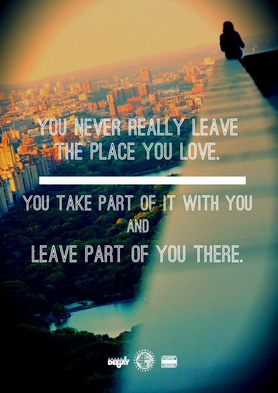You never really leave. Quotes Little Truths