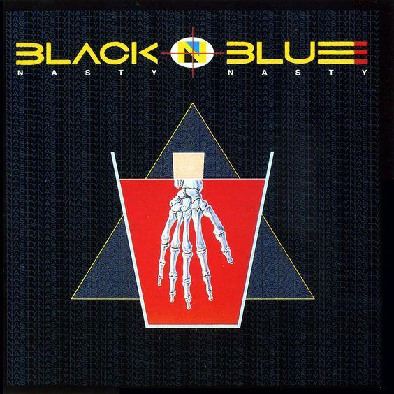 Black 'N Blue - 1986 - Nasty Nasty