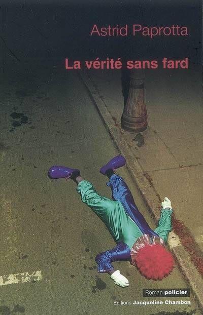 Jacqueline Chambon Noir - 2008-10 - Astrid Paprotta - La Vérité sans Fard - Recto