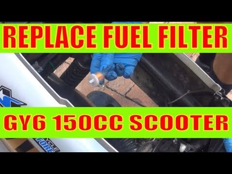 How To Change Fuel Filter And Fuel Line To A Chinese Scooter Motorcycle 150 Cc Gy6 Engine Youtube In 2020 Chinese Scooters Scooter Motorcycle Scooter