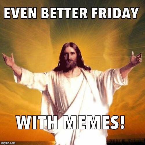 Happy Good Friday Memes Funny Easter Memes Easter Humor Easter Quotes Funny