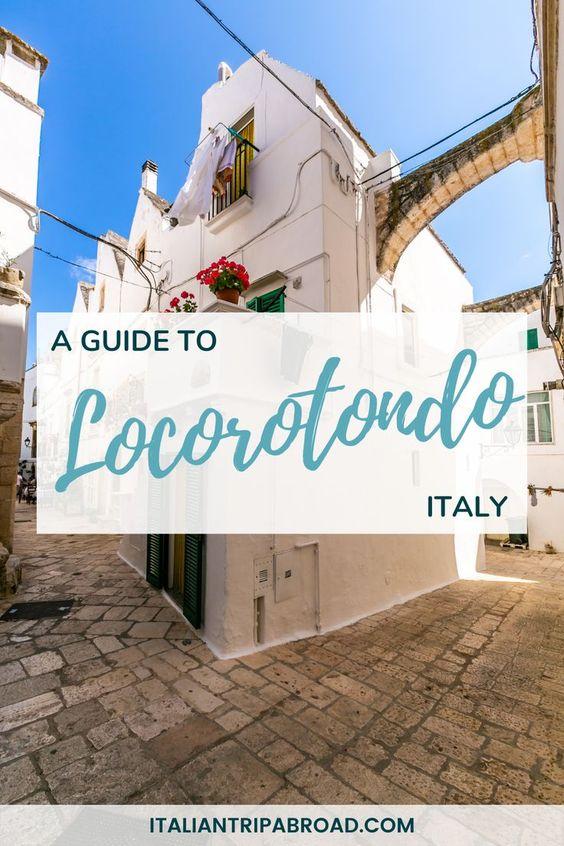 A guide to Locorotondo Italy