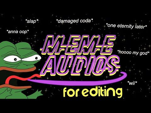Meme Sound Effects For Editing Part 9 Youtube Memes Why Meme Sound Effects