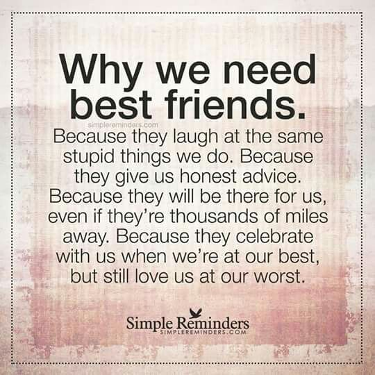 Can't imagine my life without my best friend, where family and friends betrayed me, she silently stood by me, supporting, listening, advising but most importantly loving me!