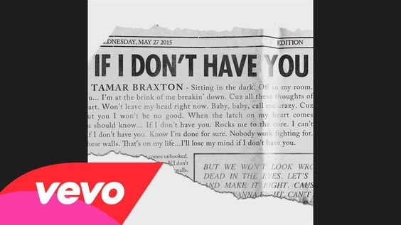 Tamar Braxton - If I Don't Have You (Audio)