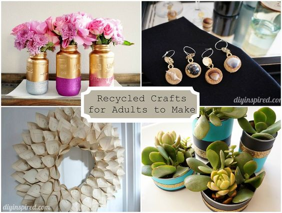 24 cheap recycled crafts for adults to make from ordinary