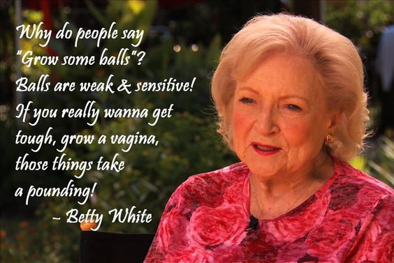 Love this!! Betty White is awesome!