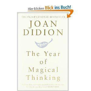 The Year of Magical Thinking.: Amazon.de: Joan Didion: Englische Bücher