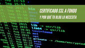 ¿Sabes qué es un certificado SSL? pues no te pierdas los beneficios que conlleva para el SEO
