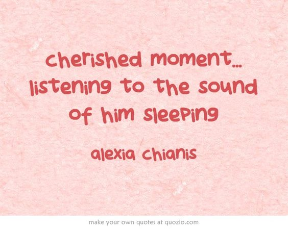 cherished moment... listening to the sound of him sleeping