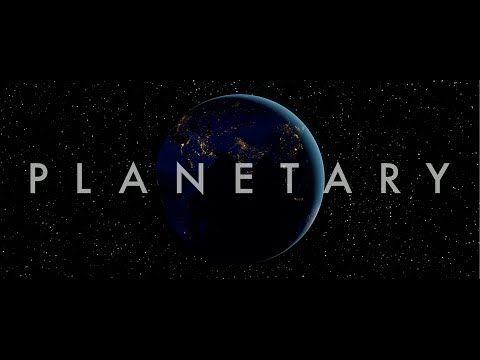 PLANETARY - Teaser - YouTube