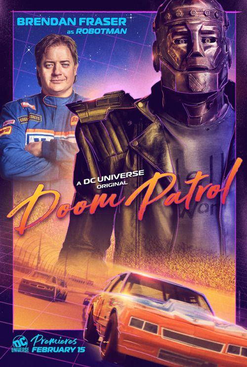 Doom Patrol Robotman Poster Doom Patrol Brendan Fraser Doom