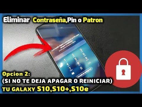 Como Quitar Código De Patrón O Contraseña Samsung Galaxy S10 S10e S10 Samsung Galaxy Galaxy Samsung