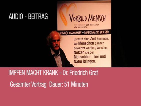 Impfen macht krank Dr. Friedrich Graf Gesundheitsanalphabet Salzburg