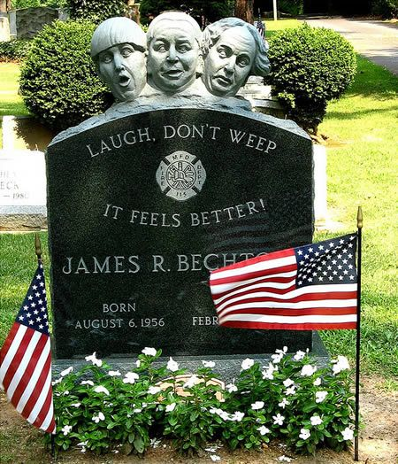"""Laugh, don't weep. It feels better."" I never laughed at their antics, but I agree with the sentiment."