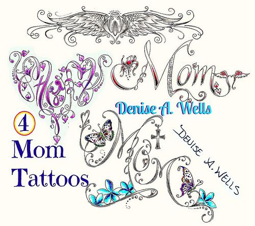 mom tattoo designs by denise a wells tattoo designs by denise a wells pinterest mom. Black Bedroom Furniture Sets. Home Design Ideas