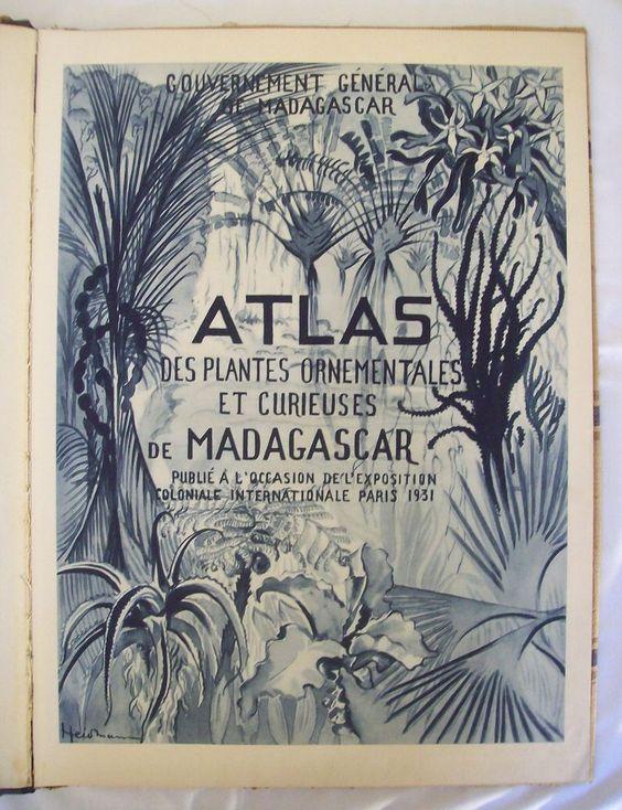 ATLAS DES PLANTES ORNEMENTALES ET CURIEUSES DE MADAGASCAR / LOUVEL 1931