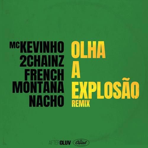 I M Listening To Olha A Explosao Remix By Mc Kevinho 2chainz