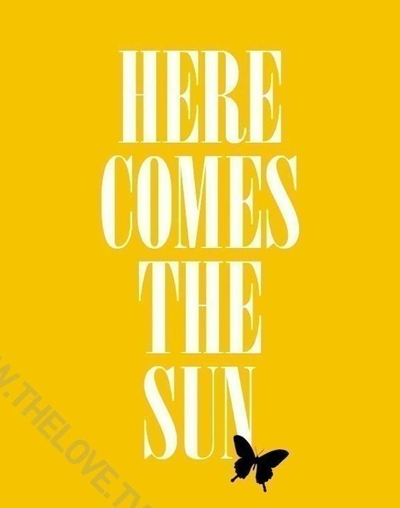 here comes the sun //Beatles