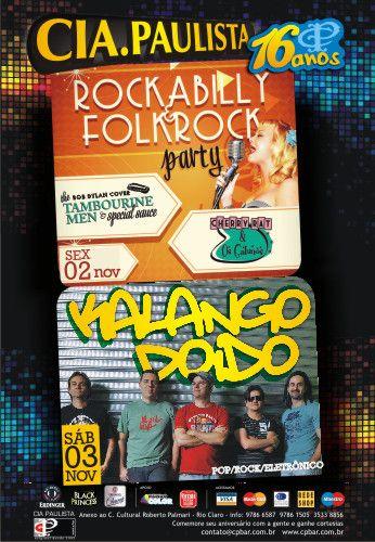 FDS no CiaPaulista Música E Bar começa no feriado com a Noite Rockabilly e Folk Rock com 2 bandas: Cherry Rat e os Gatunos e The Tambourine Men & Special Sauce - Bob Dylan Cover.   E no sábado (03) a queridíssima Kalango Doido.