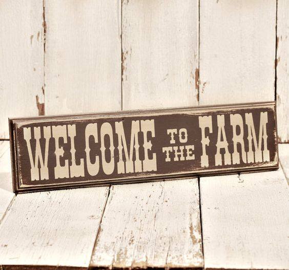 Western Wood Wall Decor : Welcome to the farm painted and distressed wood sign