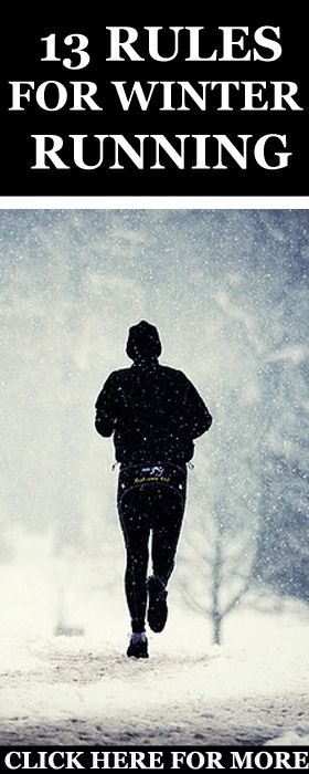Running in winter is not easy. Therefore, if you are looking to keep running throughout the cold season, then here are 13 rules you need: http://www.runnersblueprint.com/running_in_cold_weather_winter/ #Winter #Running #Fitness