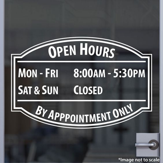 Custom Hours | Stickertitans.com | Custom Business / Office / Shop / Salon / Restaurant Open Hour Vinyl Decal | Our Vinyl Signs are made from Oracal 651 | 470-585-2229