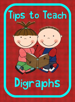 Tips to teach digraphs.