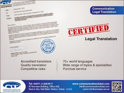 ‪#‎Certified‬ ‪#‎Legal‬ ‪#‎Translation‬ by  Communication Legal Translation, Dubai, United Arab Emirates, offers top-quality legal translation service to its customers. For more than 15 years, our highly competent translation team has been working diligently to meet the diverse requirements of its wide customer base of law firms. We also provide legal translation service from English into more than 70 languages.  For more info visit: www.communicationdubai.com/legal-translation.php
