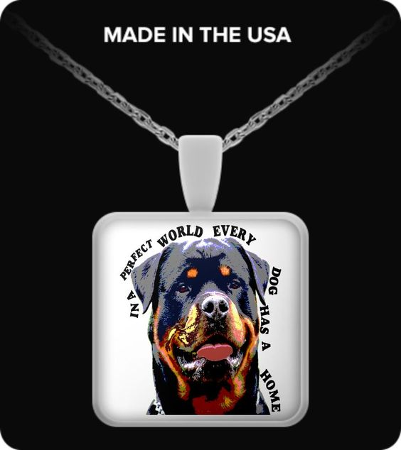 Every Dog Should Have A Home Pendant rottiependant