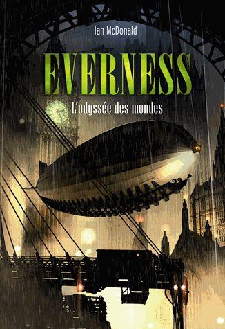 Everness: L'odyssée des mondes (Planesrunner) by Ian McDonald, Gallimard-Jeune, France, 2013
