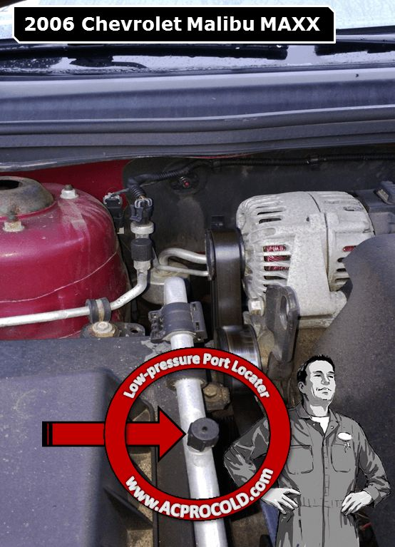 2006 Chevrolet Malibu Low Side Port For A C Recharge Acprocold Acpro R134a Refrigerant Www Pressure Ports Pinterest