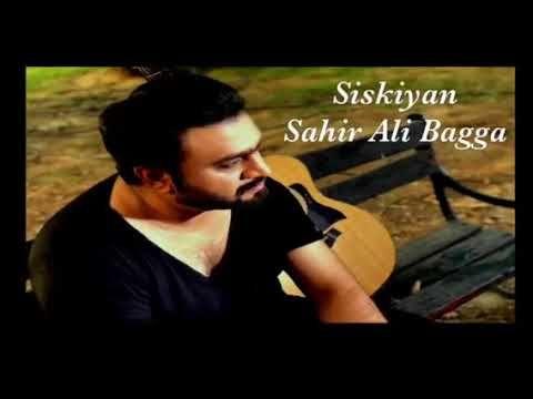 Siskiyan Ost By Sahir Ali Bagga Song Lyrics Songs Best Songs