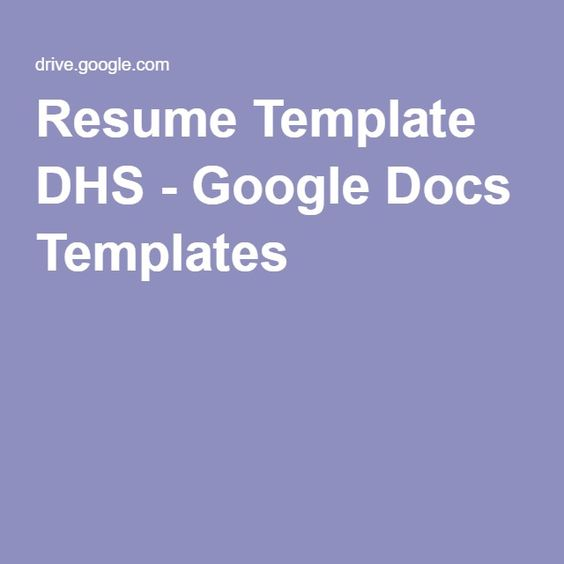 Resume Template DHS - Google Docs Templates Personal \/\/\/ Job - resume template google drive