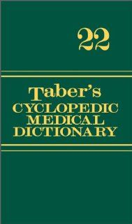 Taber's Cyclopedic Medical Dictionary (Thumb-indexed Version) (Taber's Cyclopedic Medical Dictionary (Thumb Index Version)): Donald, M.D. Venes: 9780803629776: Amazon.com: Books